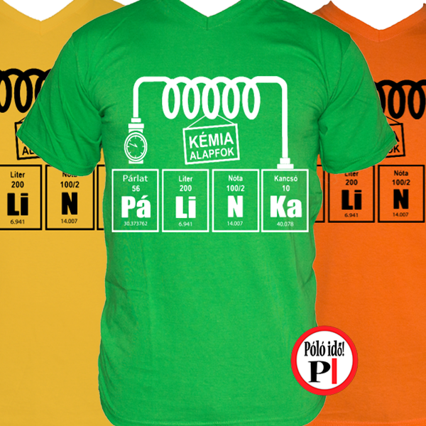 pálinkás kémia - vicces póló - Póló Idő - Egyedi pólók webáruháza 95d7bd85dc