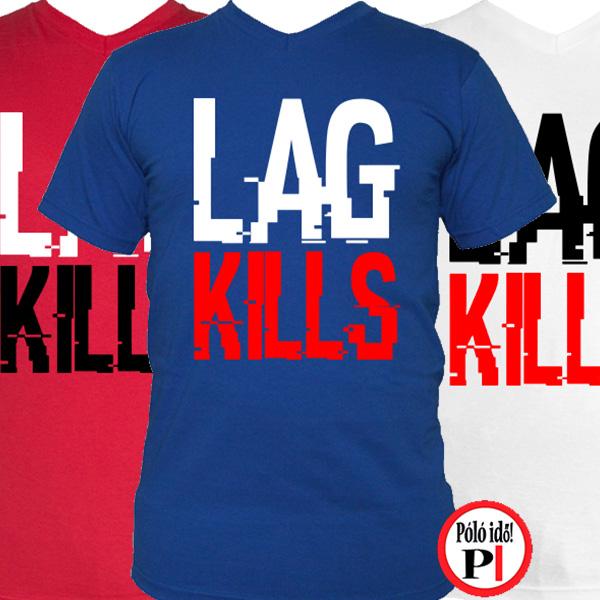 gamer póló lag kills