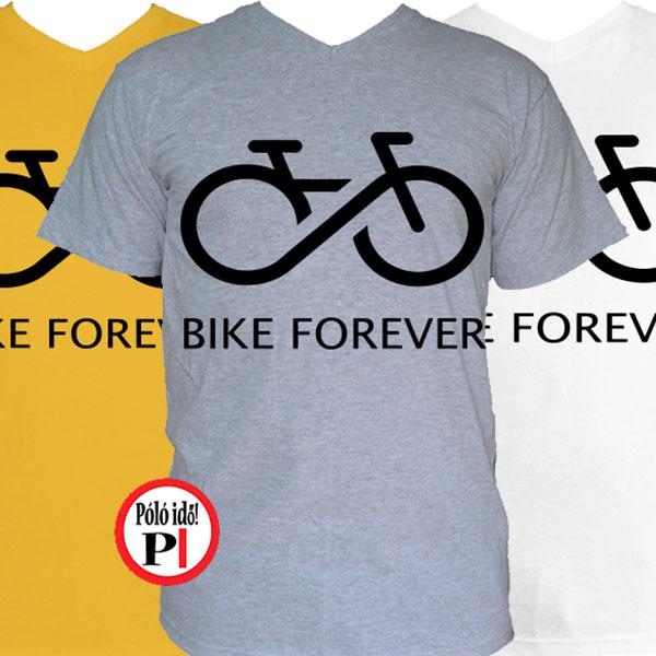 2c8d7f376e bike forever póló - Pólóidő - Egyedi pólók webáruháza