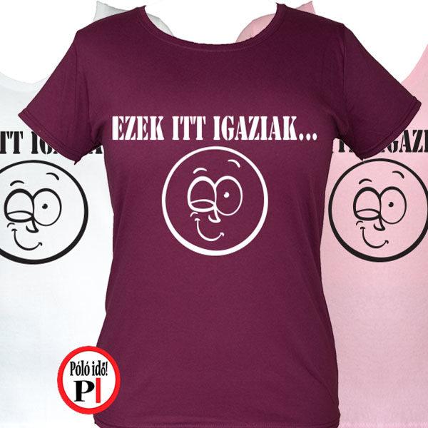 Csajos vicces póló - Vicces pólók kategóriában - Póló Idő 8de464a8d9