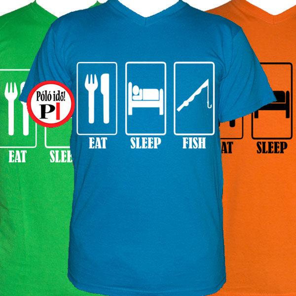 Eat Sleep Fish horgász póló - Póló Idő - Egyedi pólók webáruháza e75eb0c279