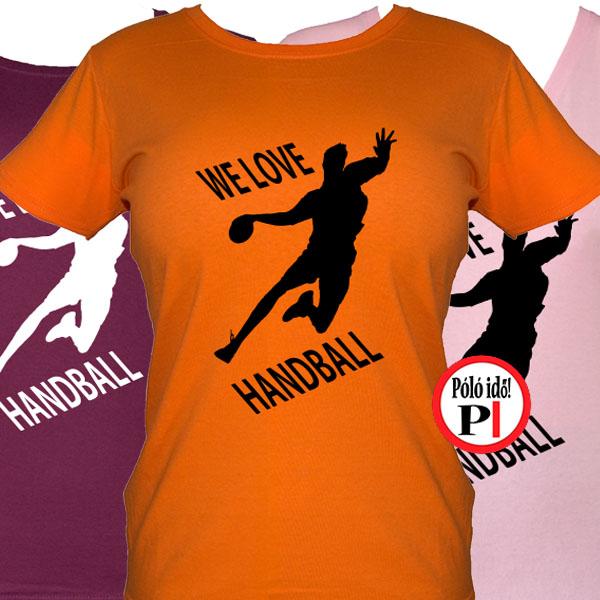 283fd62495 Női Kézilabda Póló - Pólóidő - Egyedi pólók - Egyedi pólók