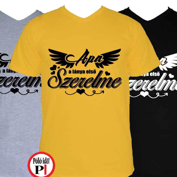 bd2730afc1 Lánya első szerelme - Pólóidő - Egyedi pólók webáruháza