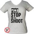 fotós póló állj vagy lövök női szürke