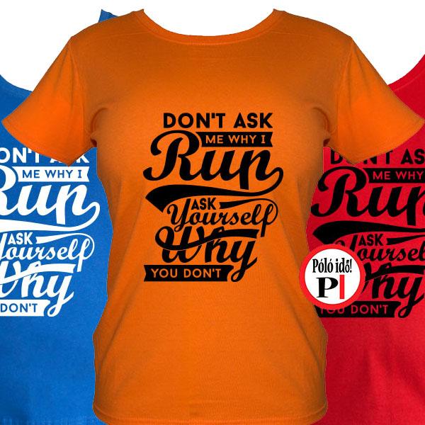 14e72db5af Női Kérdezd Magad Póló - Pólóidő - Egyedi pólók