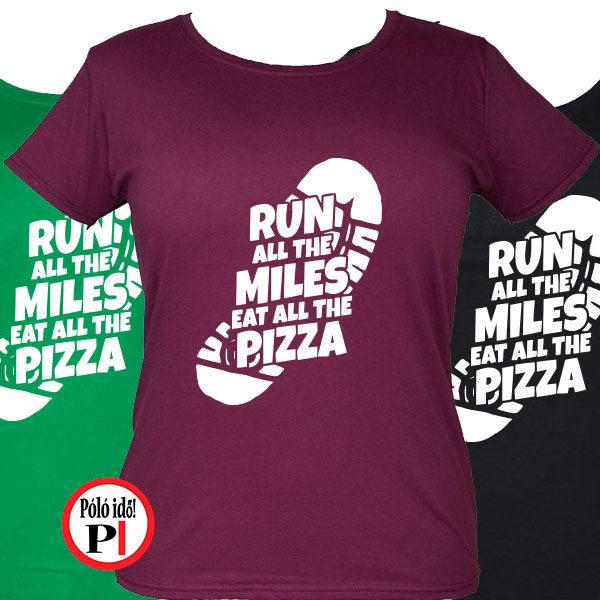 futó póló pizza miles női