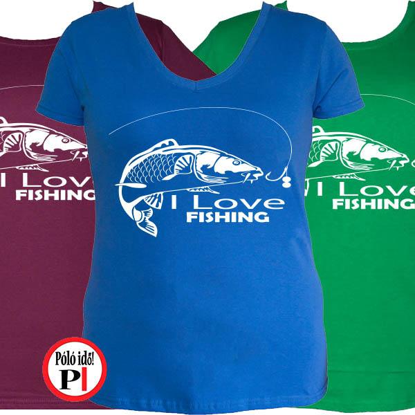 Női Ajándék Póló Horgászoknak - Póló Idő - Egyedi pólók - Egyedi pólók 282d76f06f