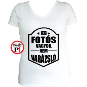 3a874edc87 Női Nem Varázsló fotós Póló - Pólóidő - Egyedi pólók