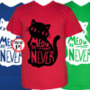 macska póló meow or never