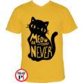 macska póló meow or never citrom