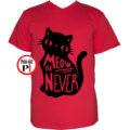 macska póló meow or never piros
