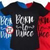 tánc póló born to dance