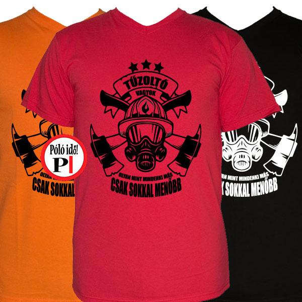 Menő Tűzoltó póló - - Póló Idő 36b68c0ff3