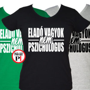 eladó póló nem pszichologus női 2e32c4932b