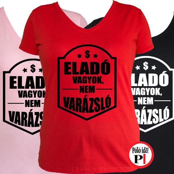 56c3eda905 Női Eladó Nem Varázsló Pultos Póló - Pólóidő - Egyedi pólók