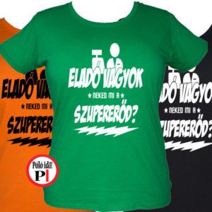 eladó póló szupererő női