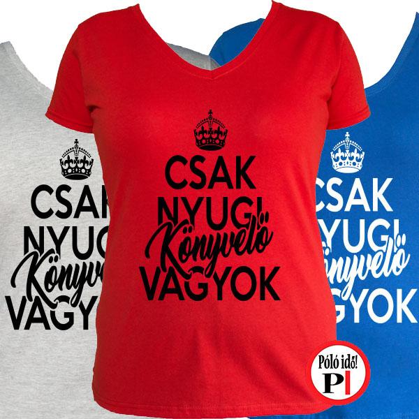 5ea97be928 Női Csak Könyvelő Vagyok Póló - Pólóidő - Egyedi pólók