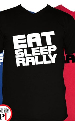 rally póló eat sleep