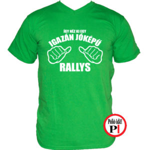 rally póló jóképű zöld