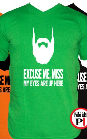 szakáll póló execuse me