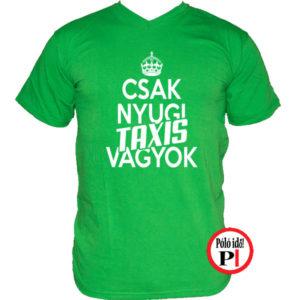 taxi póló csak nyugi zöld
