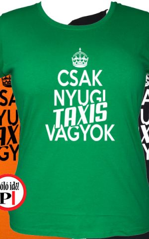 taxi póló csak nyugi