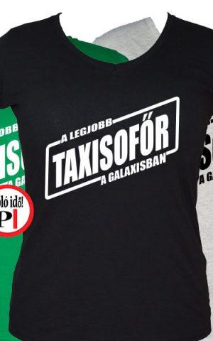 taxi póló legjobb a galaxisban női