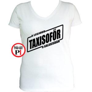 taxi póló legjobb a galaxisban női fehér