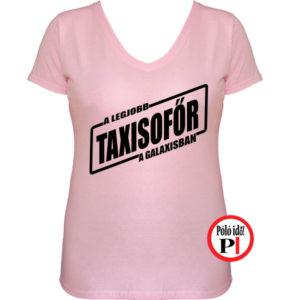 taxi póló legjobb a galaxisban női pink