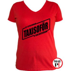 taxi póló legjobb a galaxisban női piros