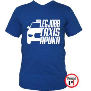 taxi póló legjobb taxis apuka kék