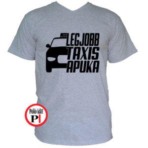 taxi póló legjobb taxis apuka szürke
