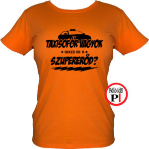 taxi póló szupererő női narancs