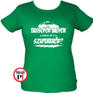 Női taxi szupererő póló