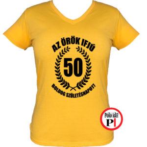 vicces póló örök ifjú 50 női citrom