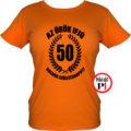 vicces póló örök ifjú 50 női narancs