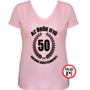 vicces póló örök ifjú 50 női pink