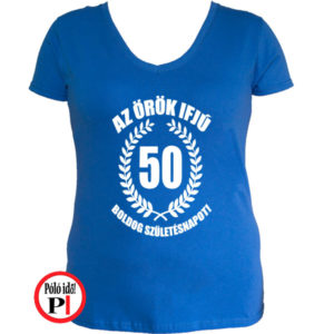 vicces póló örök ifjú 50 női kék