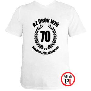 vicces póló örök ifjú 70 fehér