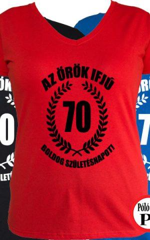 vicces póló örök ifjú 70 női