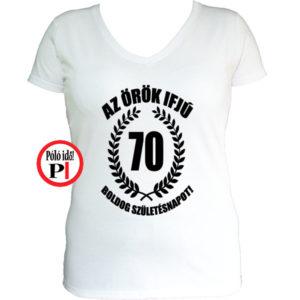 vicces póló örök ifjú 70 női fehér