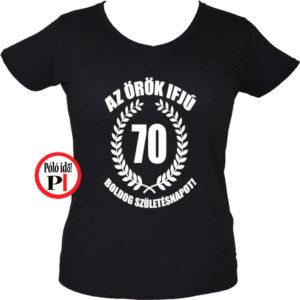 vicces póló örök ifjú 70 női fekete