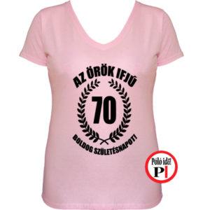 vicces póló örök ifjú 70 női pink