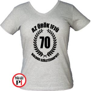 vicces póló örök ifjú 70 női szürke