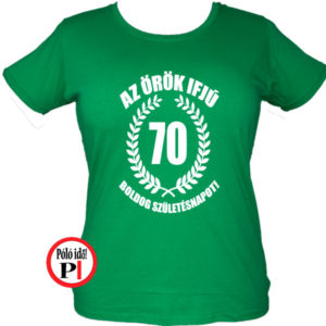 Női Örök Ifjú 70 póló