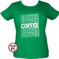 kávé póló coffee női zöld