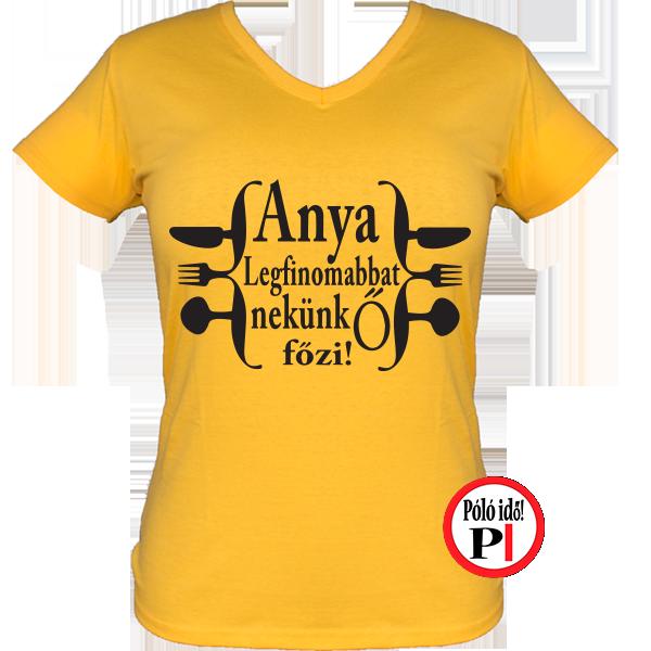 9d5ad81c59 Anya főz póló | Póló idő - Egyedi pólók webáruháza