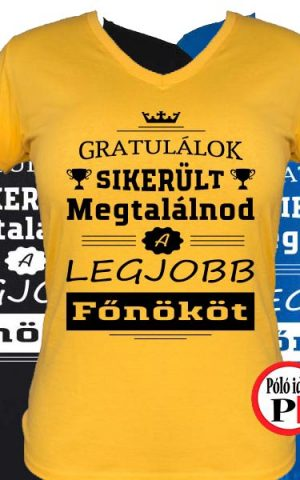 gratulálok főnök póló női