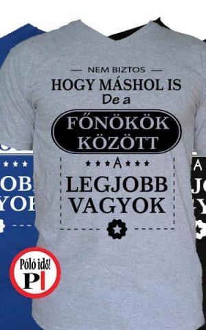 mások között főnök póló
