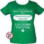 Női mások között motoros póló zöld